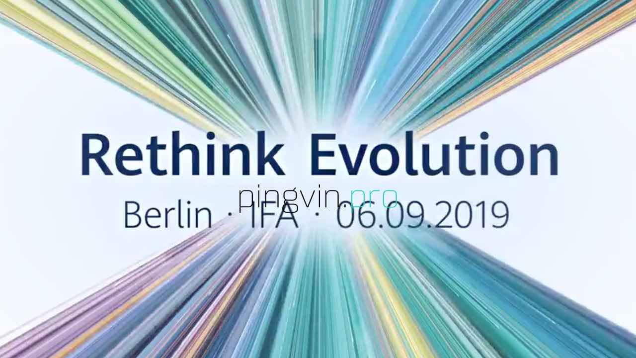 Huawei «переосмислить еволюцію» на IFA 2019