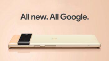 Google Pixel 6 - Google Pixel 6 Pro
